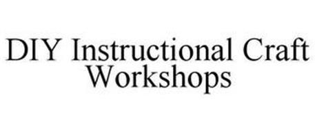 DIY INSTRUCTIONAL CRAFT WORKSHOPS