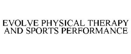 EVOLVE PHYSICAL THERAPY AND SPORTS PERFORMANCE
