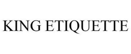 KING ETIQUETTE