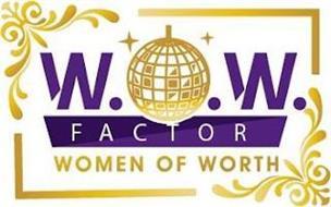 W.O.W FACTOR WOMEN OF WORTH