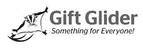 GIFT GLIDER SOMETHING FOR EVERYONE!