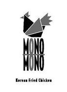 MONO MONO KOREAN FRIED CHICKEN
