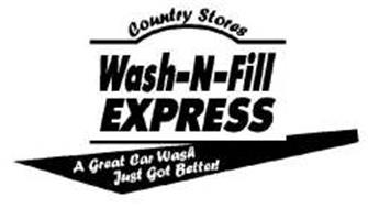 COUNTRY STORES, WASH-N-FILL EXPRESS, A GREAT CAR WASH JUST GOT BETTER!