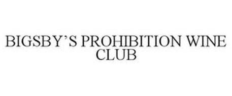 BIGSBY'S PROHIBITION WINE CLUB