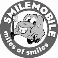 SMILE MOBILE MILES OF SMILES