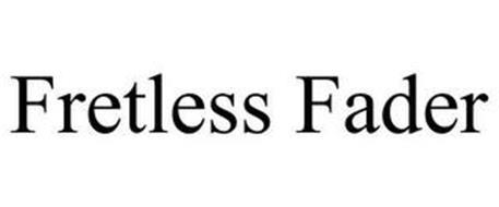 FRETLESS FADER
