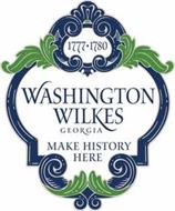 1777 1780 WASHINGTON WILKES GEORGIA MAKE HISTORY HERE