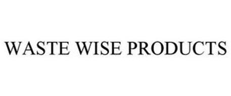 WASTE WISE PRODUCTS