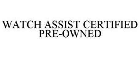 WATCH ASSIST CERTIFIED PRE-OWNED