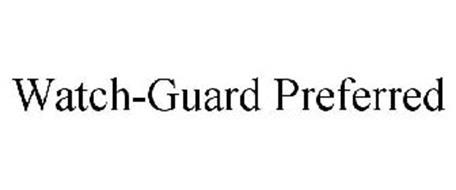 WATCH-GUARD PREFERRED