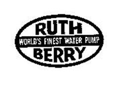 RUTH BERRY WORLD'S FINEST WATER PUMP