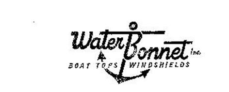 WATER BONNET INC. BOAT TOPS WINDSHIELDS