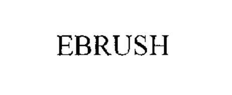 EBRUSH