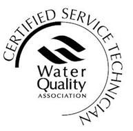 WATER QUALITY ASSOCIATION CERTIFIED SERVICE TECHNICIAN