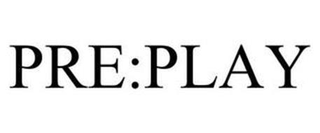 PRE:PLAY