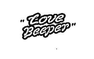 """LOVE BEEPER"""