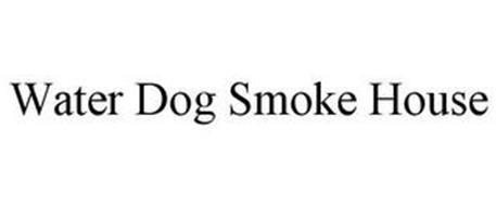 WATER DOG SMOKE HOUSE