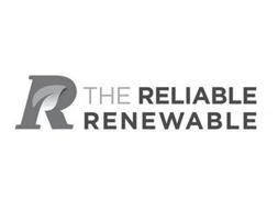 R THE RELIABLE RENEWABLE