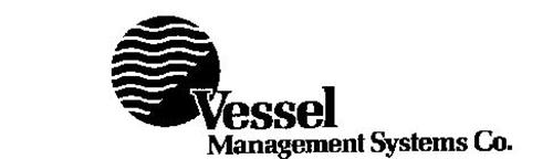 VESSEL MANAGEMENT SYSTEMS CO.