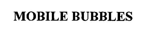 MOBILE BUBBLES
