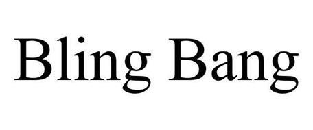 BLING BANG