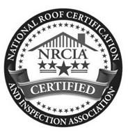 NATIONAL ROOF CERTIFICATION AND INSPECTION ASSOCIATION NRCIA CERTIFIED