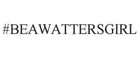 #BEAWATTERSGIRL