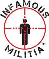 INFAMOUS MILITIA