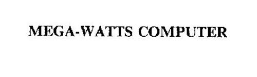 MEGA-WATTS COMPUTER