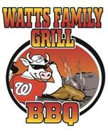 W WATTS FAMILY GRILL BBQ