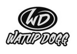 WD WATUP DOGG