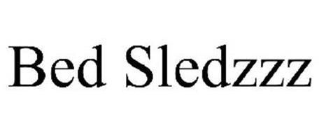 BED SLEDZZZ