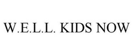 W.E.L.L. KIDS NOW
