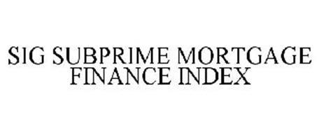 SIG SUBPRIME MORTGAGE FINANCE INDEX