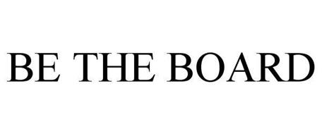 BE THE BOARD