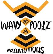 WAVY POOLZ PROMOTIONS