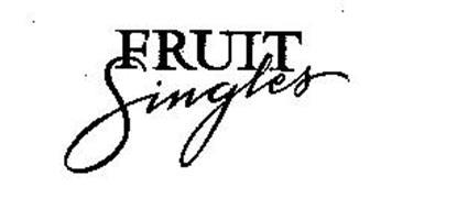 FRUIT SINGLES