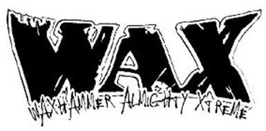 WAX WAXHAMMER ALMIGHTY XTREME