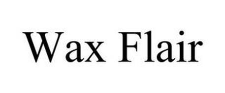 WAX FLAIR