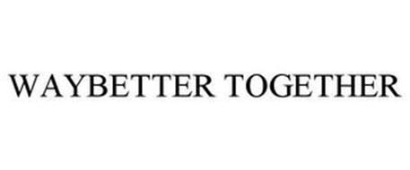 WAYBETTER TOGETHER