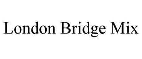 LONDON BRIDGE MIX
