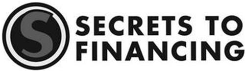 S SECRETS TO FINANCING