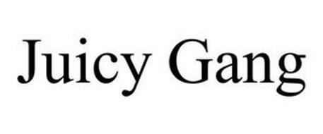 JUICY GANG