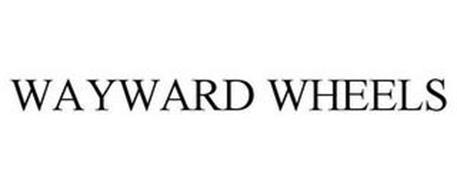 WAYWARD WHEELS