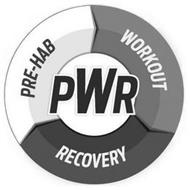 PWR PRE-HAB WORKOUT RECOVERY