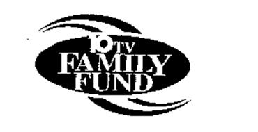 10 TV FAMILY FUND