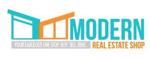 MODERN YOUR FABULOUS ONE STOP, BUY, SELL, RENT...REAL ESTATE SHOP