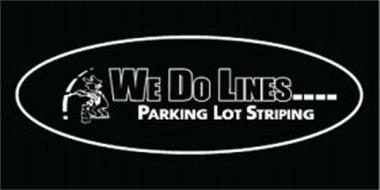 WE DO LINES.... PARKING LOT STRIPING