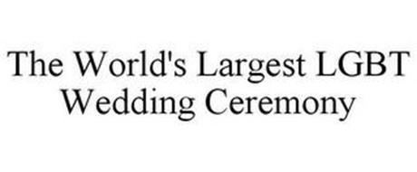 THE WORLD'S LARGEST LGBT WEDDING CEREMONY