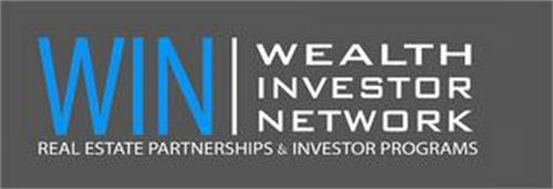 WIN | WEALTH INVESTOR NETWORK REAL ESTATE PARTNERSHIPS & INVESTOR PROGRAMS